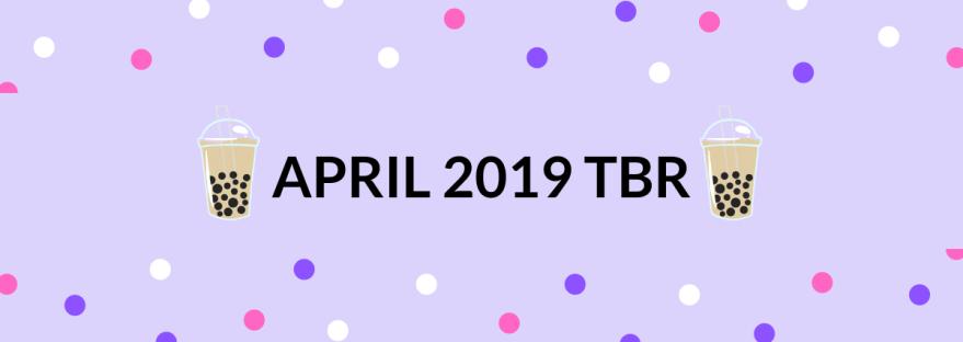 April 2019 TBR